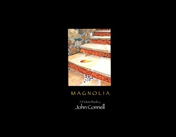 MAGNOLIA BOOK is published by Photographer John Connell